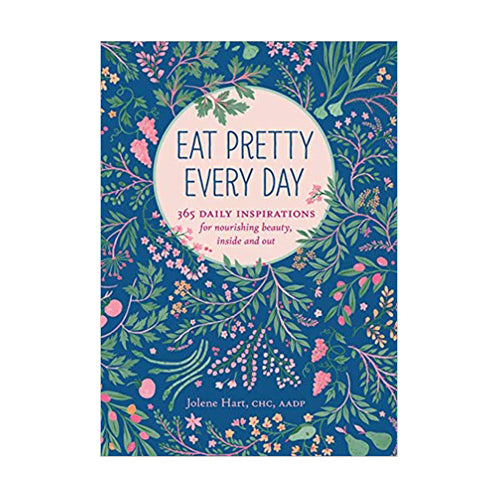 Eat Pretty Everyday Book