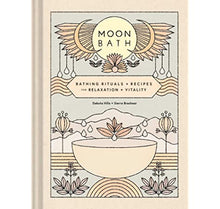 Moon Bath | Bathing Rituals & Recipes for Relaxation & Vitality