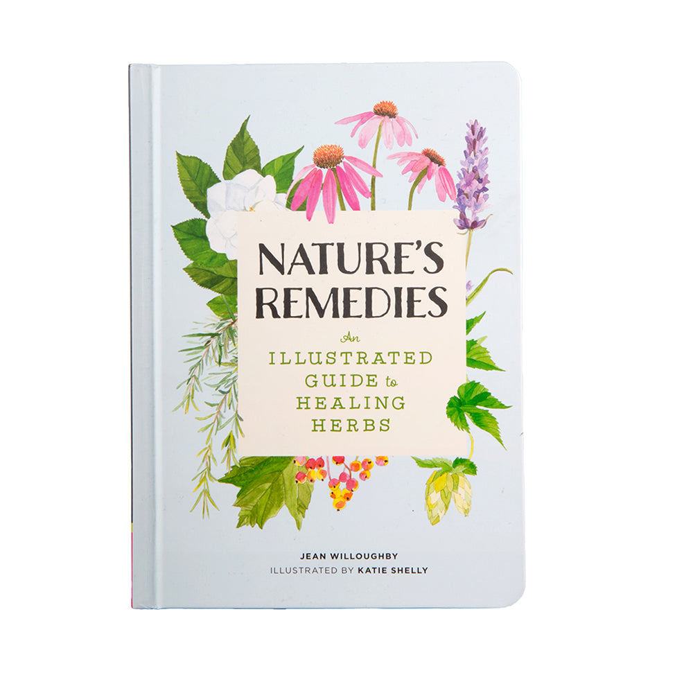 Raincoast Books Nature's Remedies An Illustrated Guide to Healing Herbs