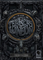 Terrors of London The Reptile Tomb