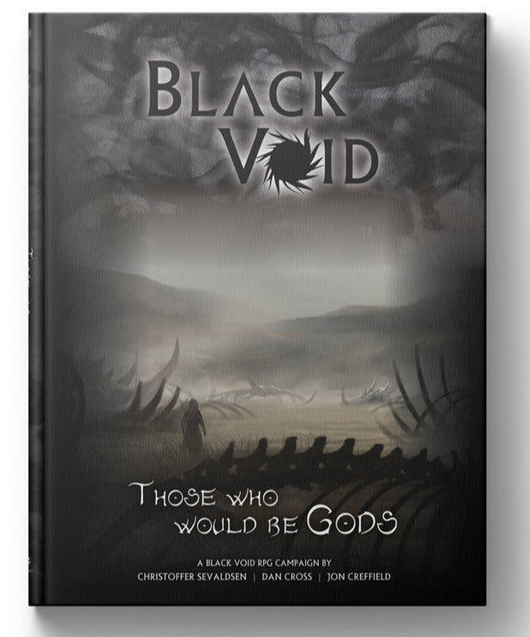 Black Void RPG - Those Who Would Be Gods