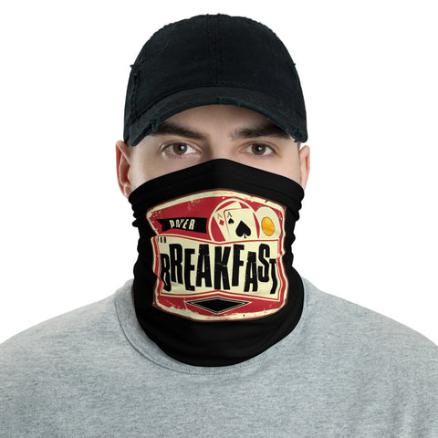Poker For Breakfast Face & Neck Cover