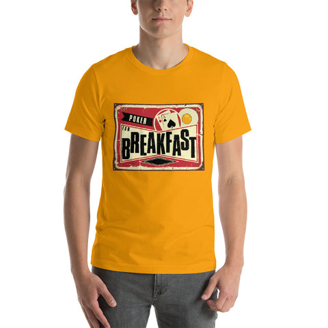 Poker For Breakfast T-Shirt