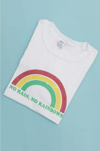 No Rain, No Rainbows Slogan Oversized Tee
