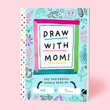 Load image into Gallery viewer, Draw with Mom!
