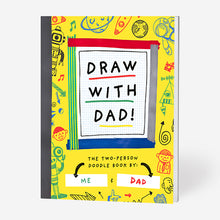 Load image into Gallery viewer, Draw with Dad!