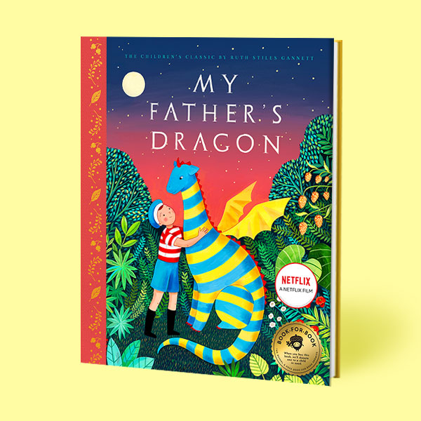 My Father's Dragon: Deluxe Illustrated Edition