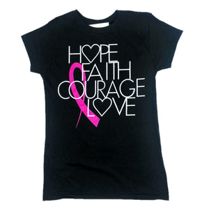 HOPE FAITH COURAGE LOVE PINK RIBBON TEE