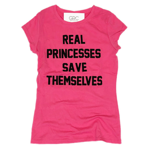 REAL PRINCESSES SAVE THEMSELVES TEE