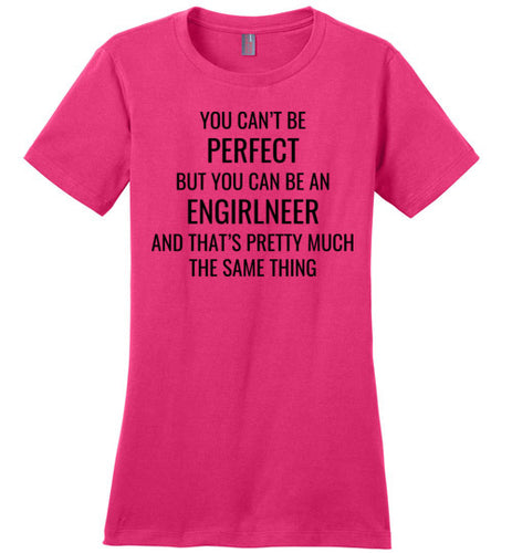 3A. Women's Crew Neck Shirt: Perfect ENGIRLNEER - enGIRLneer - Products and Gifts for Engineering Women and Girls