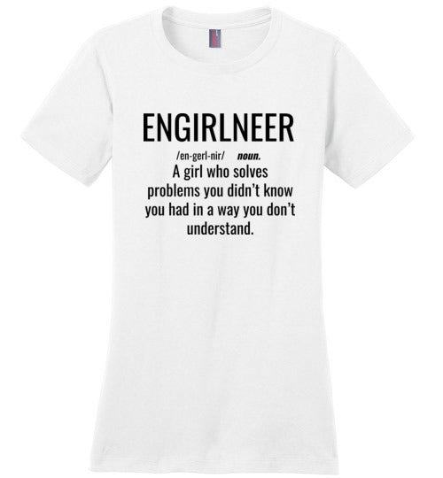 1C. Women's Crew Neck Shirt: ENGIRLNEER Definition - enGIRLneer - Products and Gifts for Engineering Women and Girls