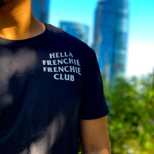Load image into Gallery viewer, Hella Frenchie Frenchie Club Unisex Shirt