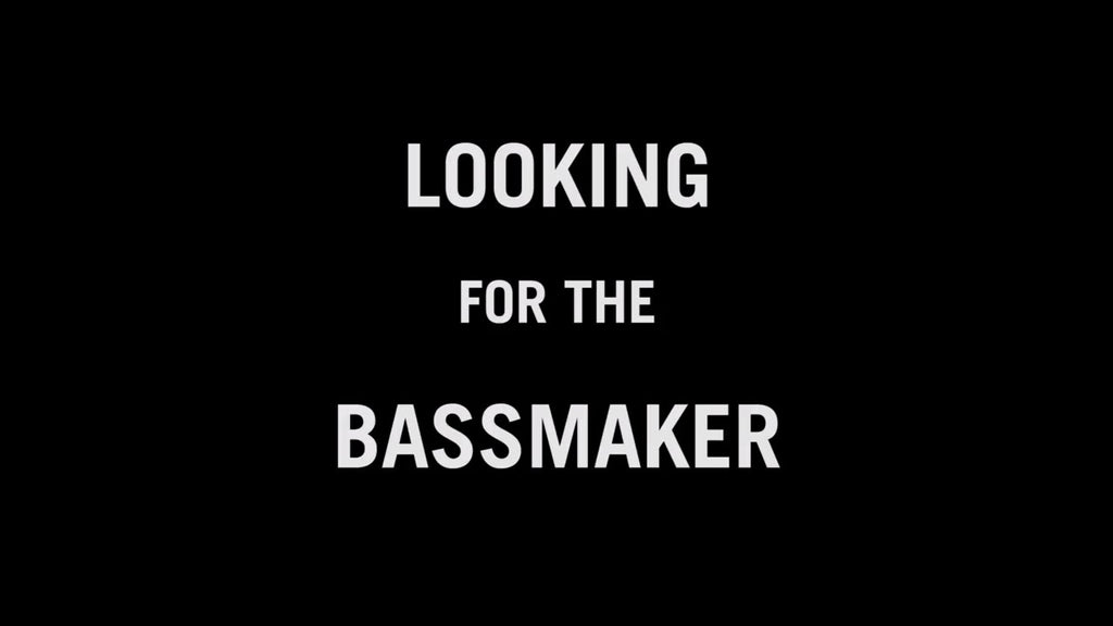 Looking for the Bass Maker