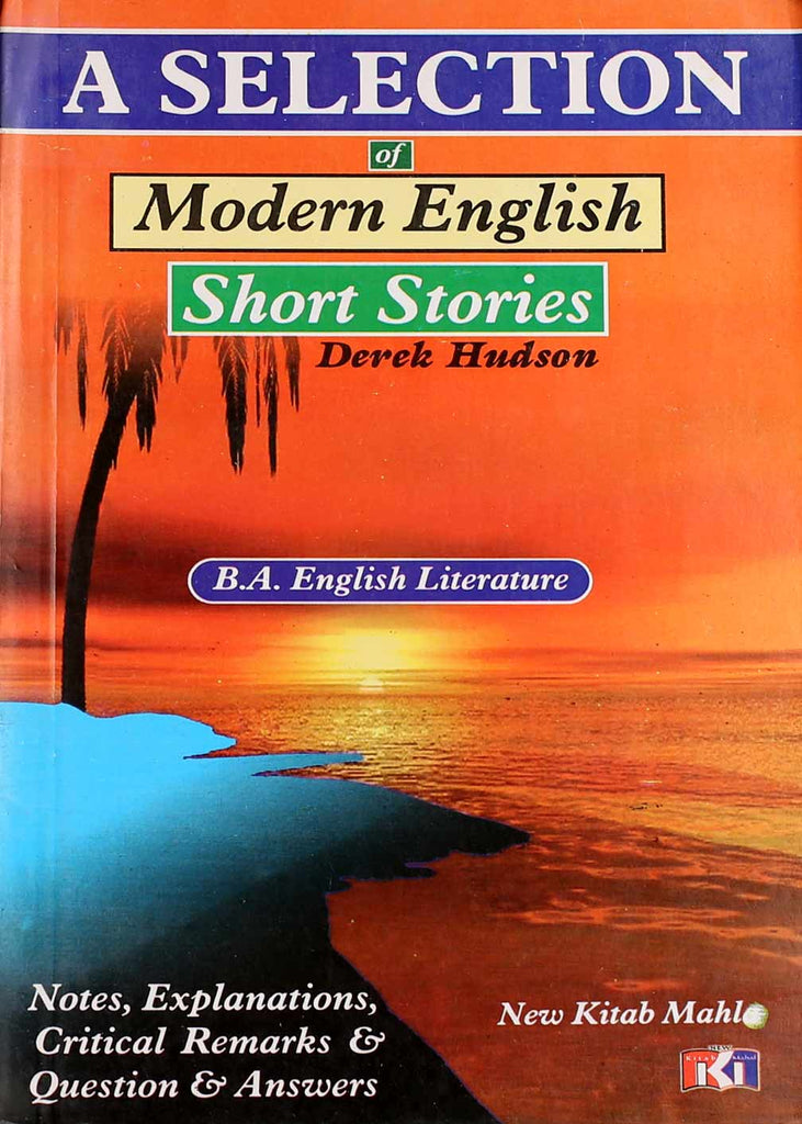 A Selection of Modern English Short Stories B.a (literature)