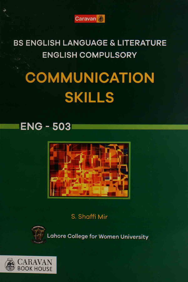 Communication Skills Eng-503 Bs English Language & Literature English Compulsory