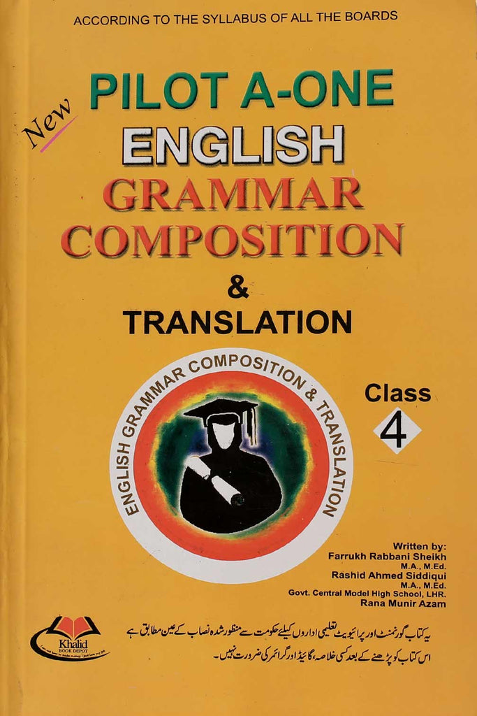 Pilot A-One English Grammar Composition & Translation Class 4
