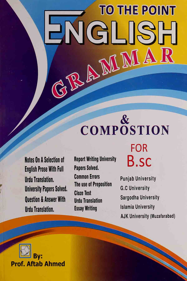To The Point English Grammar & Composition  BSc