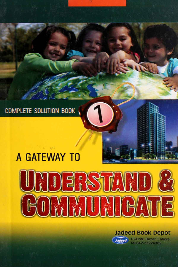 A Gateway To Understand & Communicate 1 (Key Book)