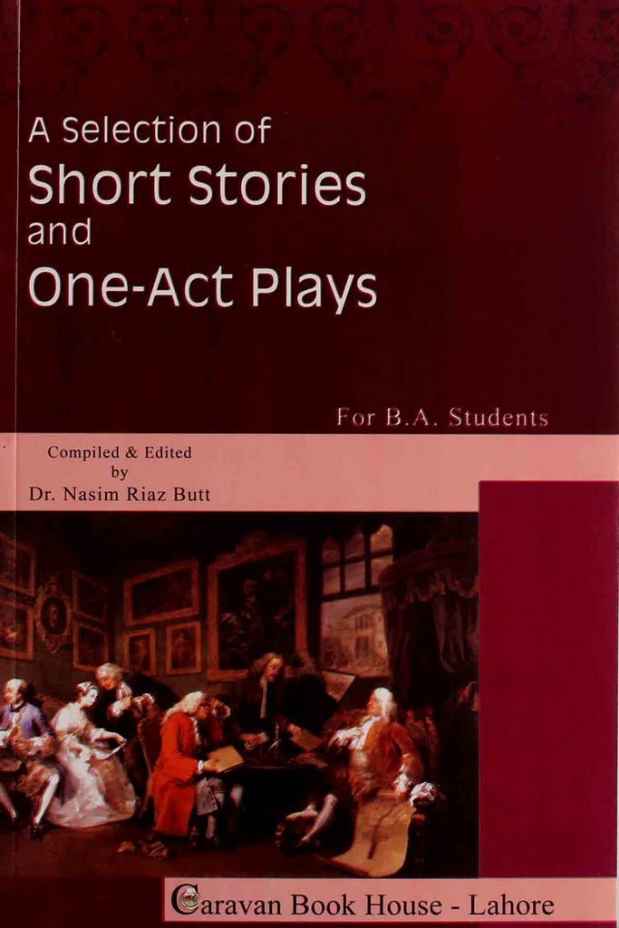 A Selection Of Short Stories And One Act Plays B.a Text Book