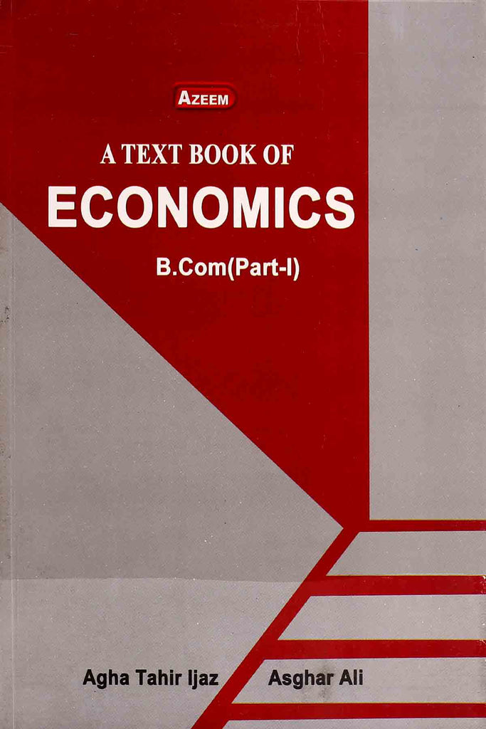 A Text Book Of Economics B.Com Part 1 Azeem Academy