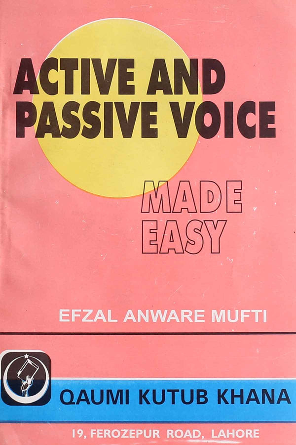 Active And Passive Voice Made Easy