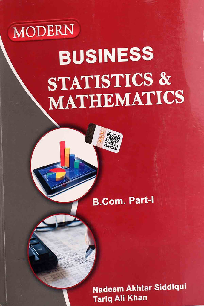 Modern Business Statistics & Mathematics B.Com Part 1
