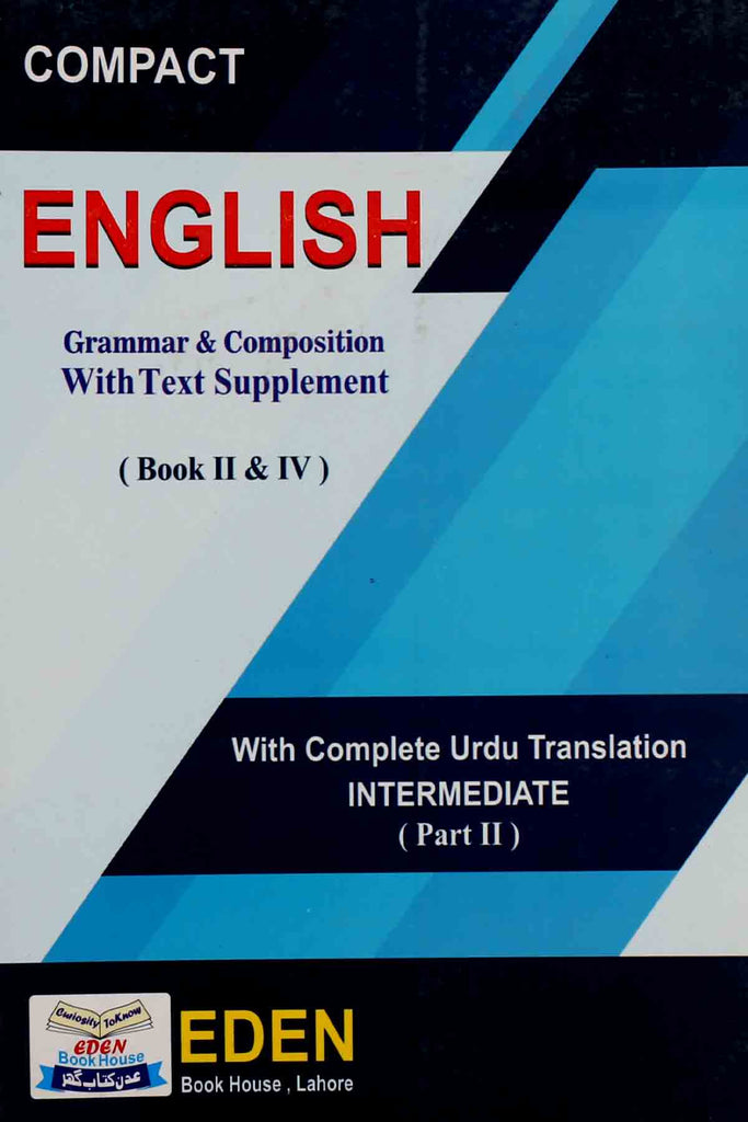 Compact English Grammar & Composition With Text Supplement Book II & IV