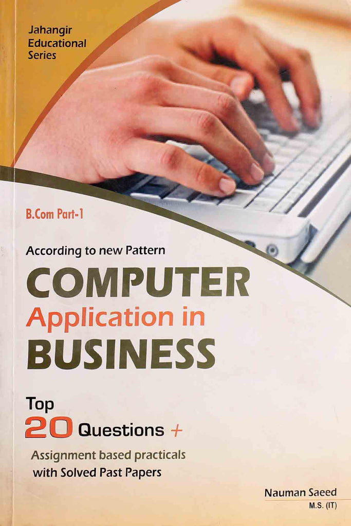 Computer Application In Business B.Com Part 1 (Key Book)