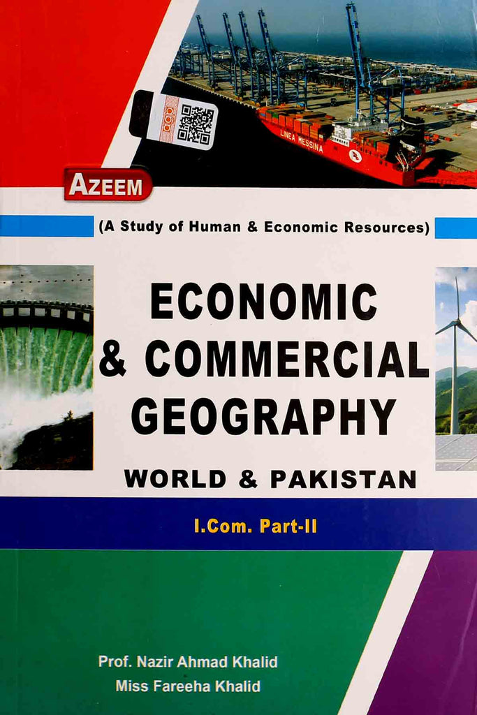 Economic & Commercial Geography I.Com Part 2