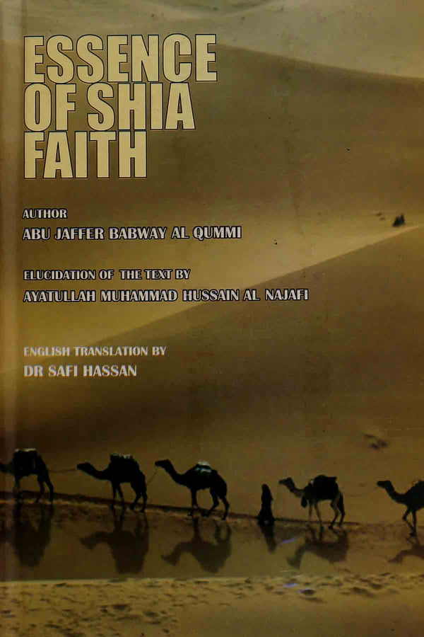 Essence Of Shia Faith