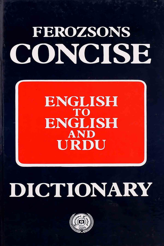 Concise English To English And Urdu Dictionary (Ferozsons)