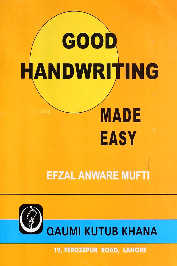 Good Handwriting Made Easy