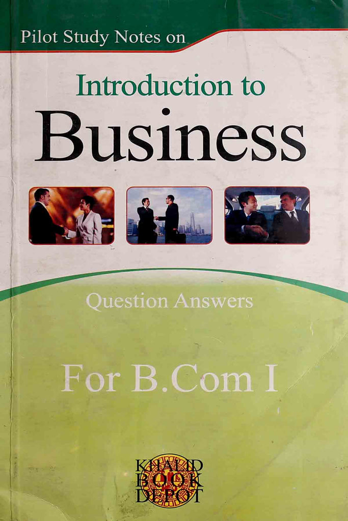 Introduction To Business B.Com Part 1