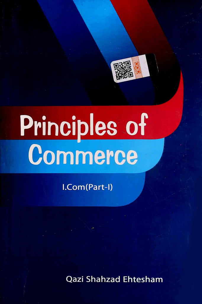 Principles Of Commerce I.Com Part 1