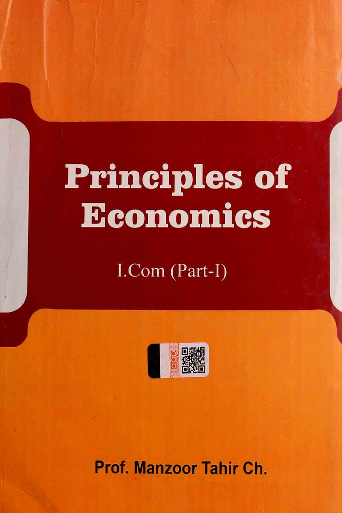 Principles Of Economics I.Com Part 1