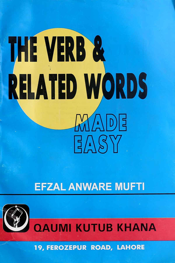 The Verb & Related Words made Easy