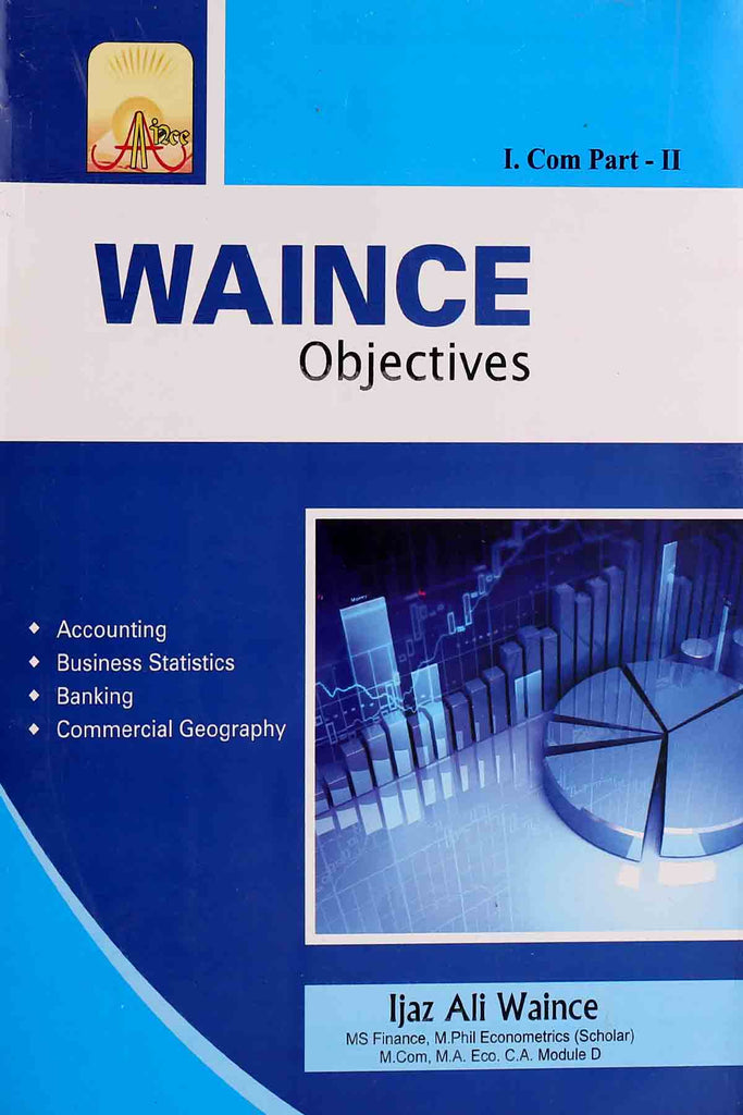 Waince Objectives I.Com Part 2