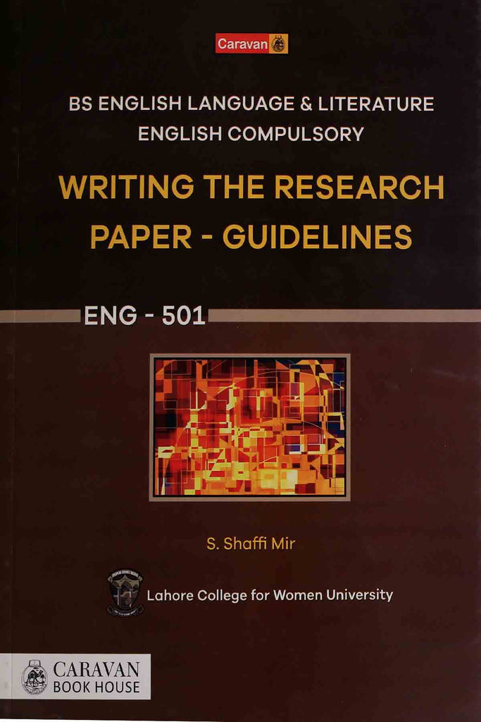 Writing The Research Paper - Guidlines Eng-501