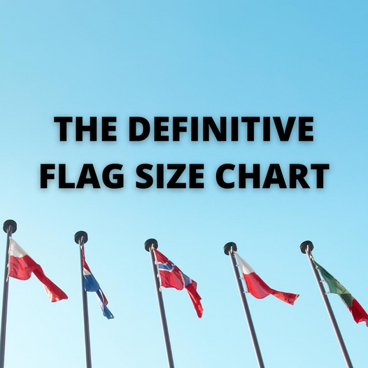 The Definitive Guide to Choosing the Right Flag Size for Your Flagpole