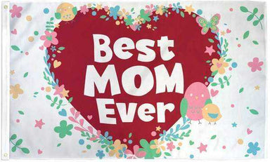 Best Mom Ever Flag Polyester