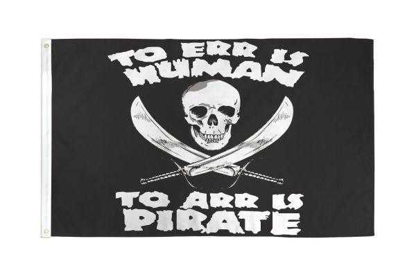 To Arr Is Human Pirate Flag!