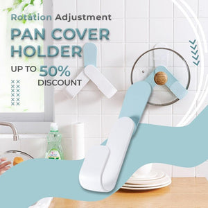 Rotation Adjustment Pan Cover Holder