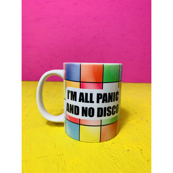 im all panic and no disco rainbow slogan mug