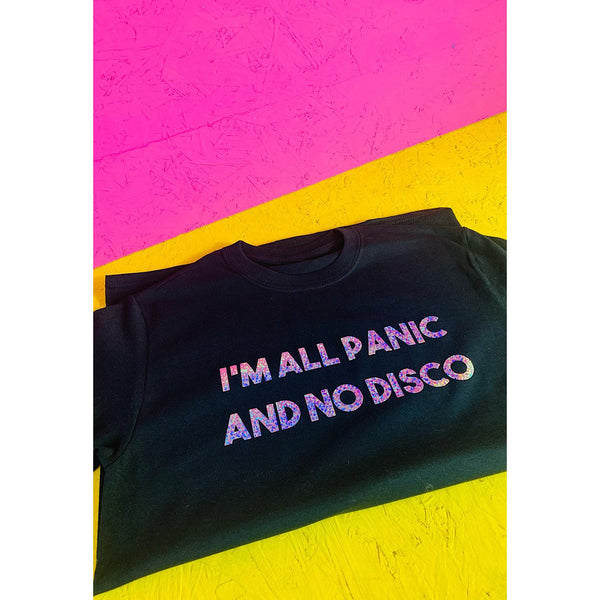 I'm all Panic and No Disco T-shirt (Colour Options)