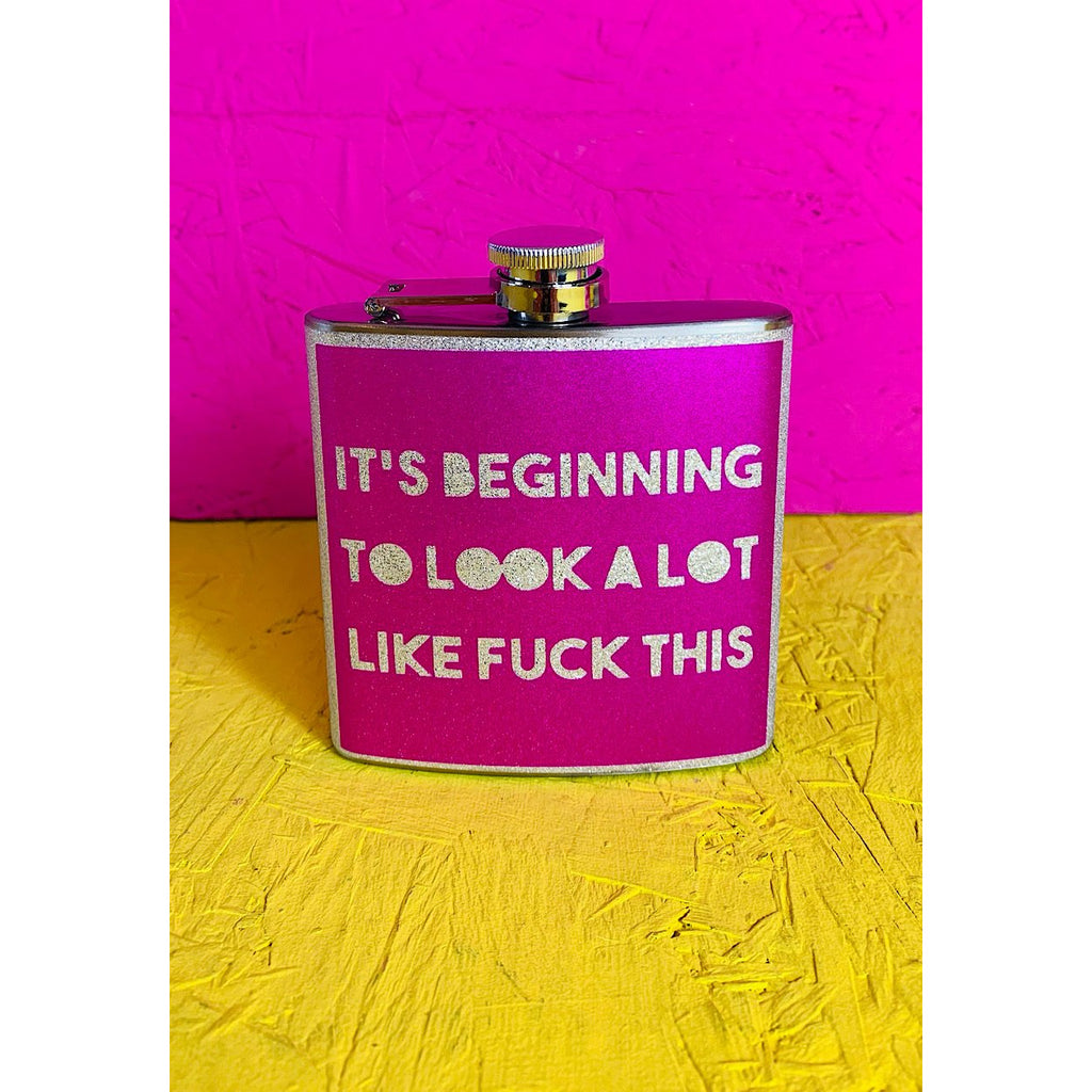 It's Beginning To Look A Lot Like Fuck This Pink Glitter Hip flask