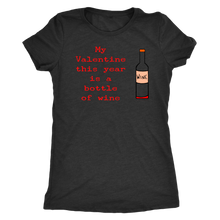 Load image into Gallery viewer, Valentine wine Womens Valentine's