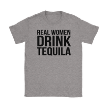 Load image into Gallery viewer, Real woman drink Tequila Just fun