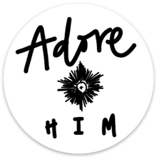 Load image into Gallery viewer, Adore Him Sticker