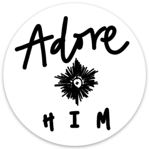 Adore Him Sticker