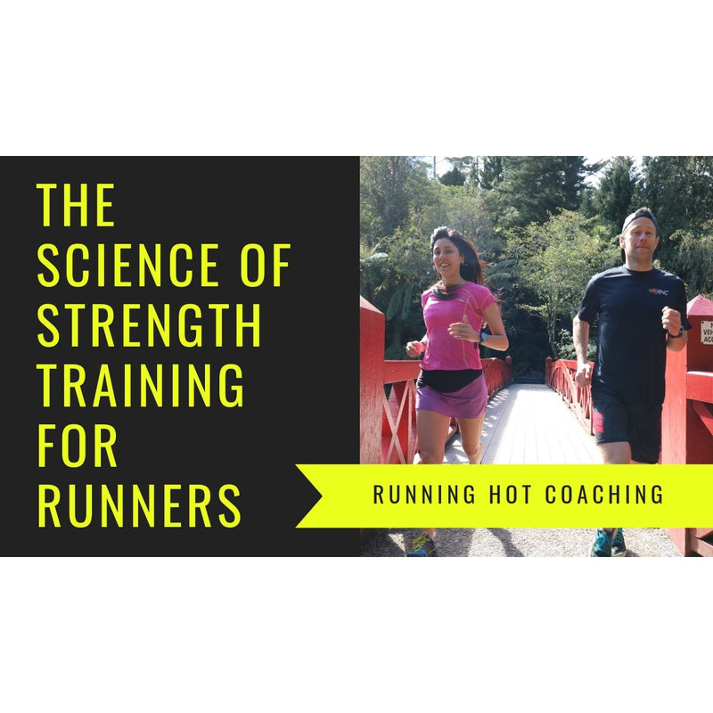STRENGTH TRAINING FOR RUNNERS WEBINAR- EXPLAINING THE SCIENCE AND PROGRESSIONS